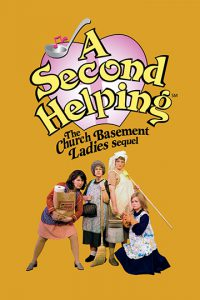 A Second Helping At Fireside Theatre May 31 July 15